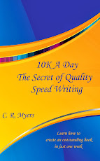 10K a Day--The Secret of Quality Speed Writing