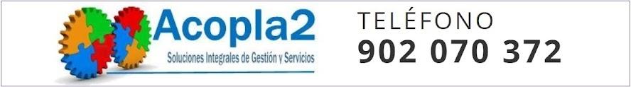 ACOPLA2 SOLUCIONES INTEGRALES DE GESTION Y SERVICIOS