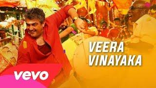 Vedalam – Veera Vinayaka Lyric _ Ajith Kumar, Shruti Haasan _ Anirudh