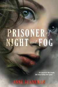 Next Up for Review: Prisoner of Night and Fog by Anne Blankman