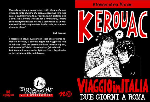 ALESSANDRO MANCA - Kerouac - Viaggio in Italia - Due giorni a Roma