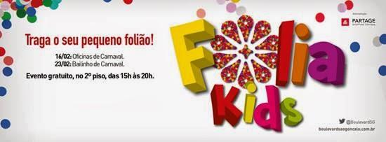 Boulevard São Gonçalo apresenta Folia Kids