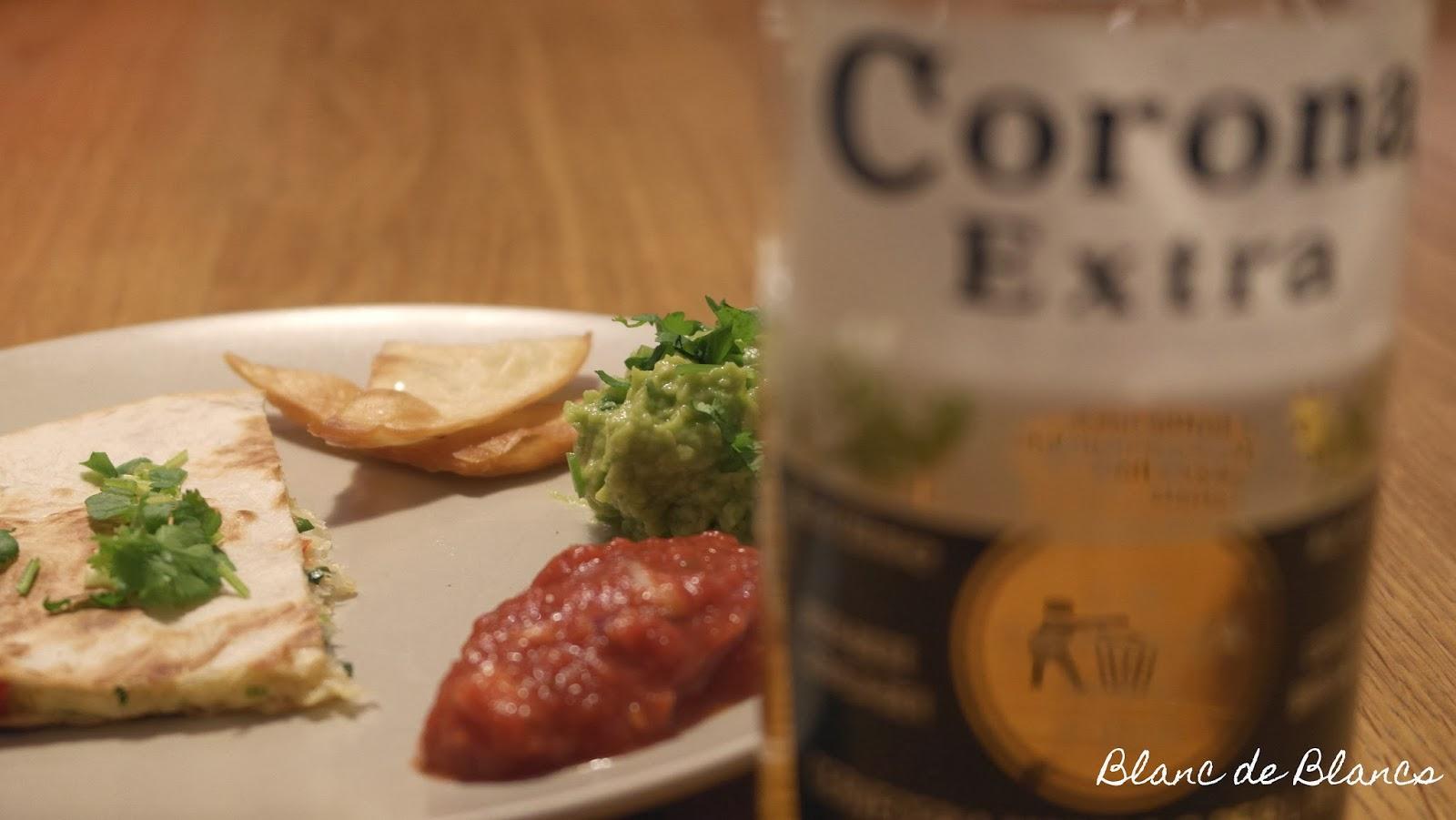 Quesadilla ja Corona - www.blancdeblancs.fi