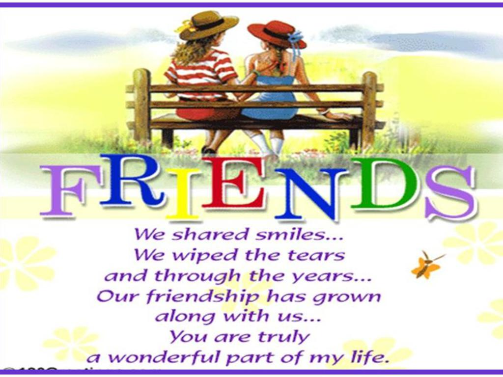 http://2.bp.blogspot.com/-hHVsqZlbMco/Trvbkax7taI/AAAAAAAAIhk/Lo19GVwqzls/s1600/Friends_Poem_Wallpaper_f68bp.jpg