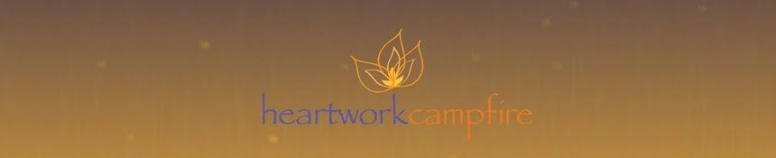 Heartwork campfire