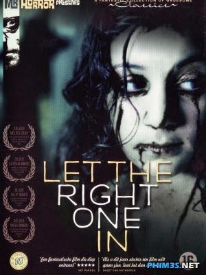 Yêu Nhầm Ác Quỷ-Let The Right One In