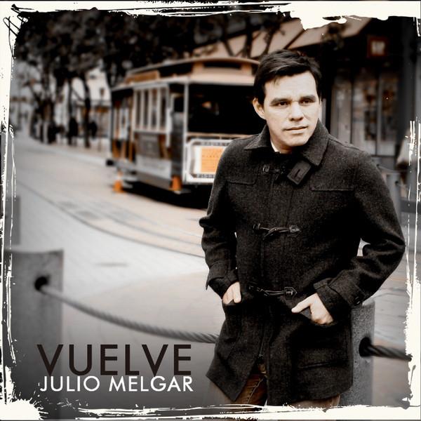 Julio Melgar-Vuelve-