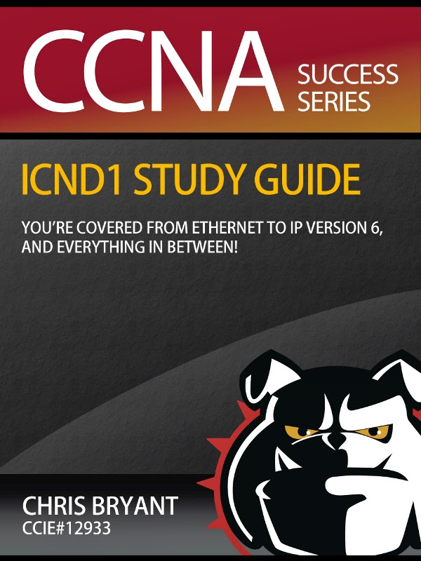Chris Bryant's ICND1 Study Guide