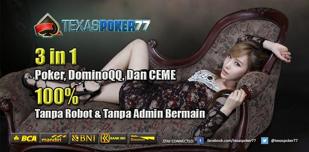TEXASPOKER77.COM JUDI UANG ASLI INDONESIA RESMI DAN TERPERCAYA