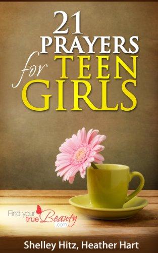 21 Prayers for Teen Girls