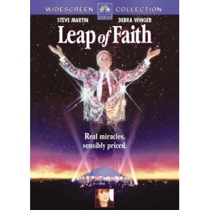 Leap of Faith (released in 1992) - A movie about a faith healer, starring Steve Martin and Debra Winger