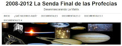 2008-2012 La Senda final de las profecias