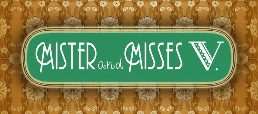 Mister and Misses V