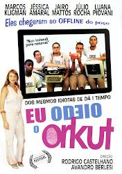 Baixar Filme Eu Odeio o Orkut (Nacional)