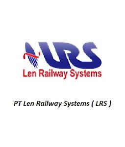 Lowongan Kerja PT Len Railway Systems