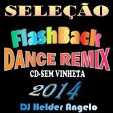 SELEÇÃO FLASH BACK DANCE REMIX