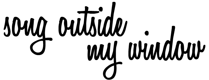 song outside my window