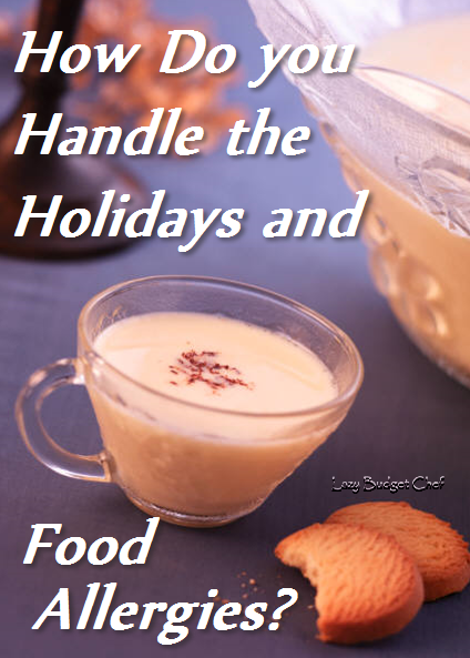 how to do deal with the holidays and food allergies?