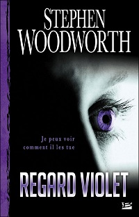 Regard violet - Stephen Woodworth