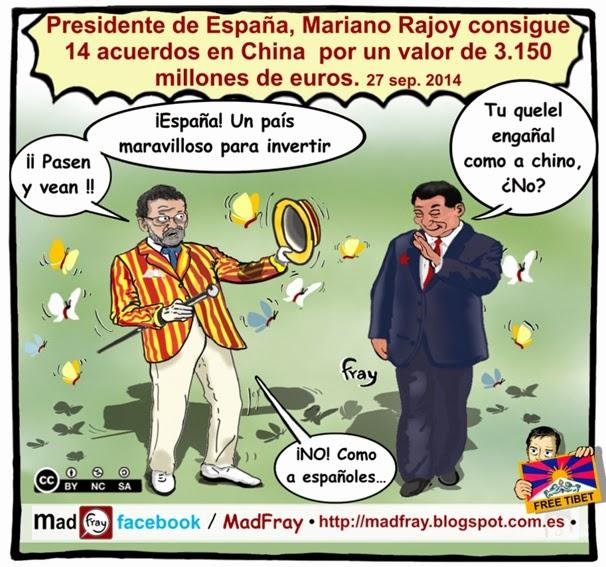 """Viñeta humor: El presidente Mariano Rajoy describe una España """"irreal"""" en China, para atraer inversores. Mad Fray"""