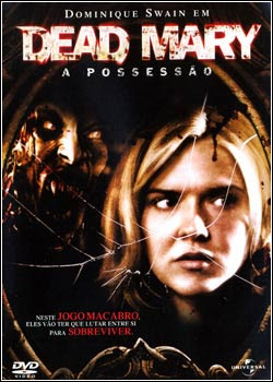 Download - Dead Mary - A Possessão - DVDRip Dual Áudio