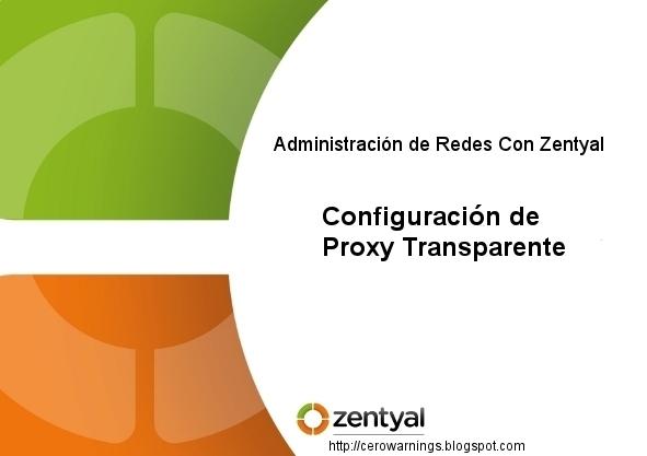 Zentyal-Configuracion-de-Proxy-Transparente