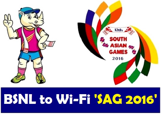 BSNL to Offer WiFi Services during 12th South Asian Games co-hosted by Guwahati and Shillong from February 6-16, 2016.