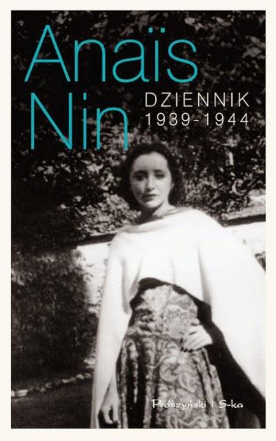 http://shczooreczek.blogspot.com/2014/04/dziennik-1939-1944-anais-nin.html
