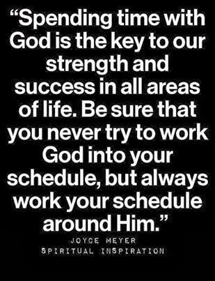 Spending time with God is the key to our strength and success in all areas of...
