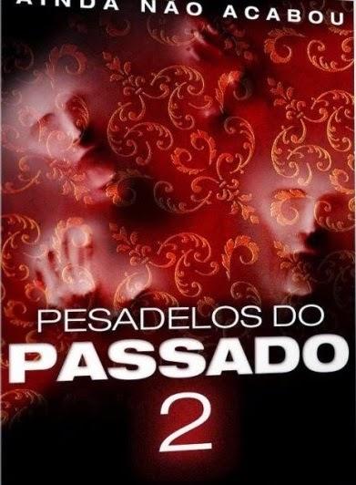 Pesadelos do Passado 2 – Dublado (2014)
