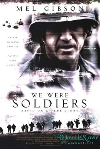 Chúng Tôi Là Lính We Were Soldiers