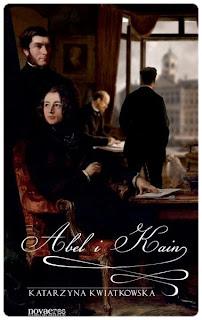 Abel i Kain - Katarzyna Kwiatkowska