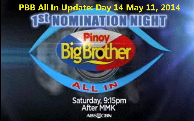 PBB All In Update: Day 14 May 11, 2014 The First Nomination Night
