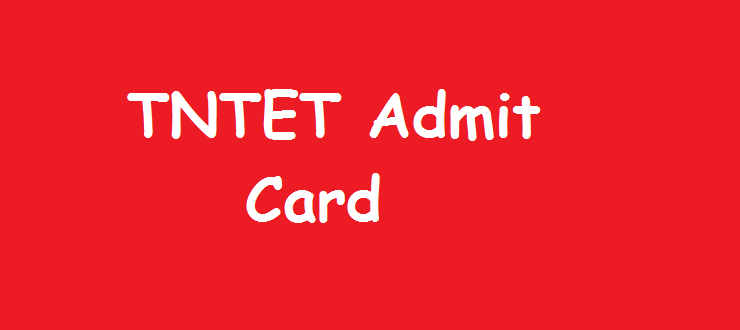TNTET Admit Card