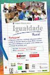 6ª Prêmio Educar para a Igualdade Racial - inscrições até 31/05/2012
