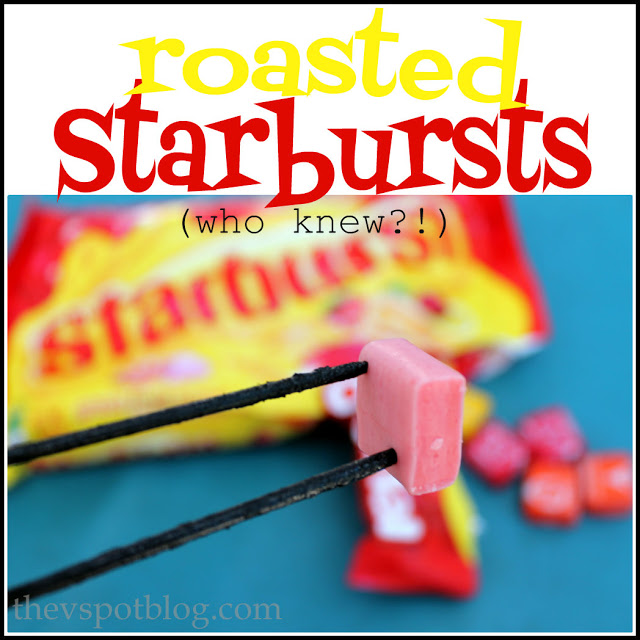 roast starburst candies over the campfire, just like marshmallows