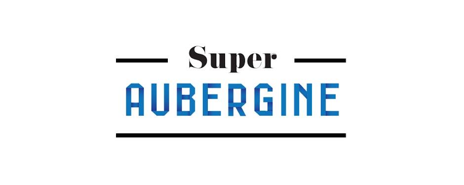Super Aubergine