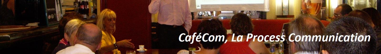 Chaîne CaféCom Process Com