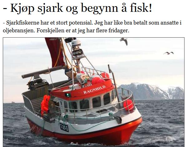 http://www.kystogfjord.no/nyheter/forsiden/Kjoep-sjark-og-begynn-aa-fisk