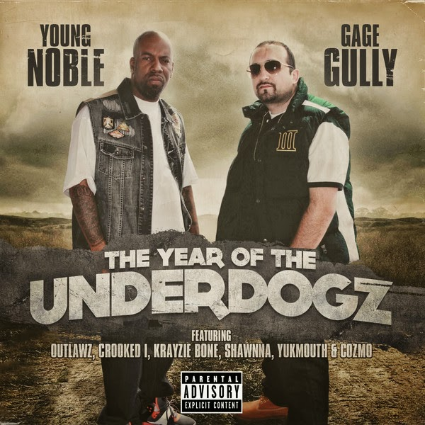 Young Noble & Gage Gully - The Year of the Underdogz Cover