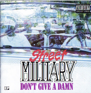 Street Military – Don't Give A Damn EP (CD) (1993) (320 kbps)