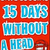 Recommendation: '15 Days Without A Head' by Dave Cousins