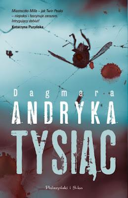 """Tysiąc"" Dagmara Andryka"