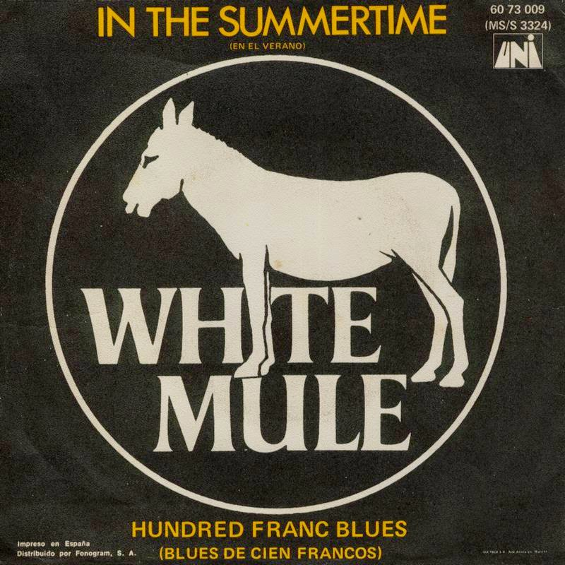 White Mule - In The Summertime / Hundred Franc Blues single