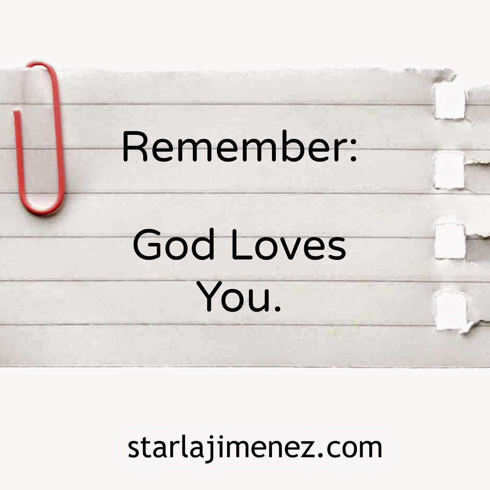 Remembering that God Loves You.
