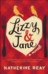 Lizzy & Jane: A Novel