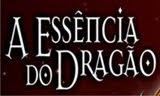 A essência do dragão
