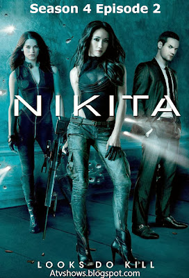 Nikita Season 4 Episode 2: Dead or Alive