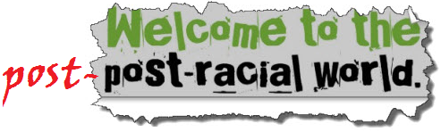 Word art: Welcome to the post-post-racial world