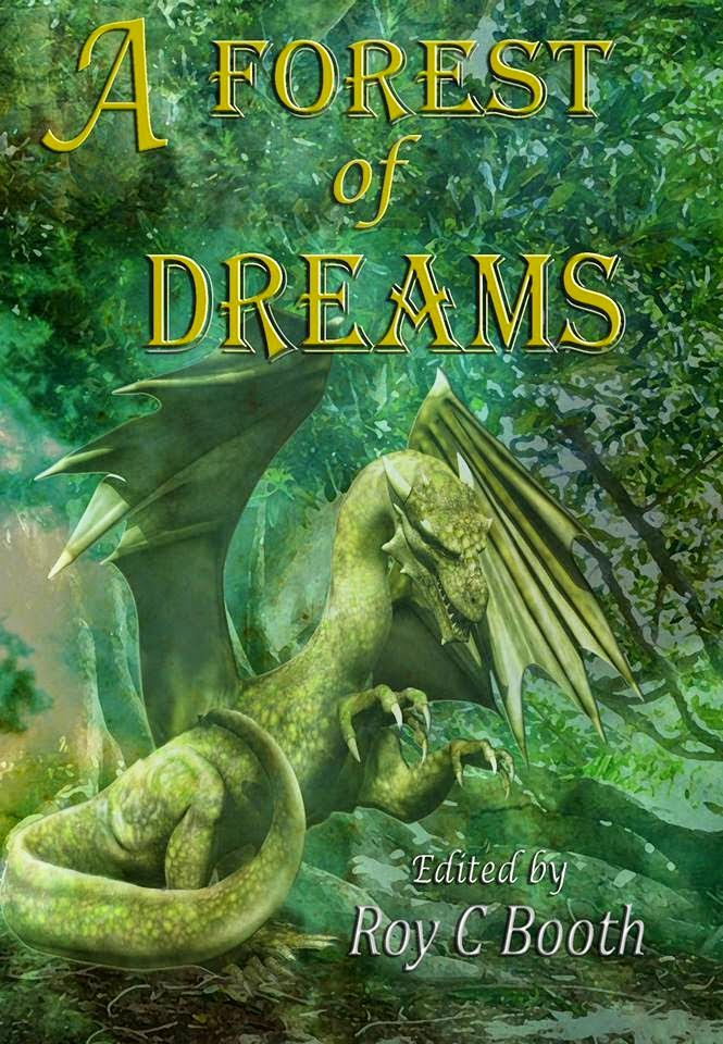 A Forest of Dreams, edited by Roy C. Booth